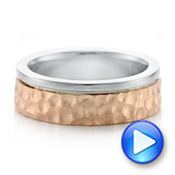 Platinum And 18k Rose Gold Platinum And 18k Rose Gold Custom Hammered Two-tone Men's Wedding Band - Video -  102320 - Thumbnail