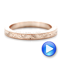 Rose Gold Hand Engraved Wedding Band - Interactive Video - 102439 - Thumbnail