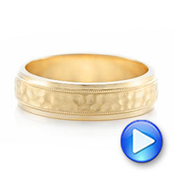 Custom Men's Hammered Yellow Gold Wedding Band - Interactive Video - 102760 - Thumbnail