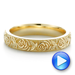 14k Yellow Gold Custom Floral Engraved Wedding Band - Video -  104206 - Thumbnail